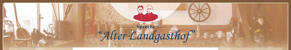 Spruch's Alter Landgasthof