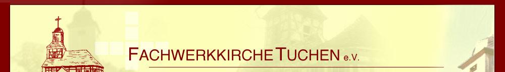 Fachwerkkirche Tuchen e.V.