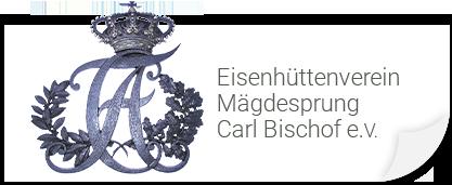 """Eisenhüttenverein Mägdesprung """"Carl Bischof"""" e.V."""