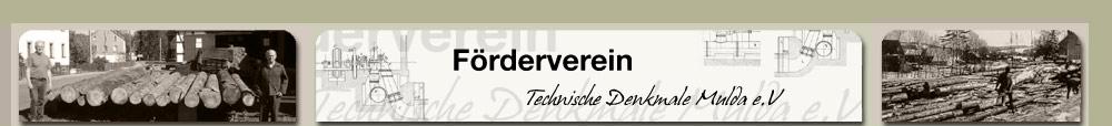 Förderverein Technische Denkmale Mulda e.V.