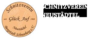 """Schnitzverein """"Glück Auf"""" Neustädtel - Bergstadt Schneeberg e.V."""