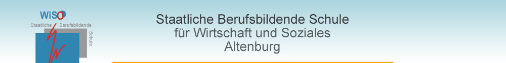 Staatliche Berufsbildende Schule f&uuml;r Wirtschaft und Soziales Altenburg
