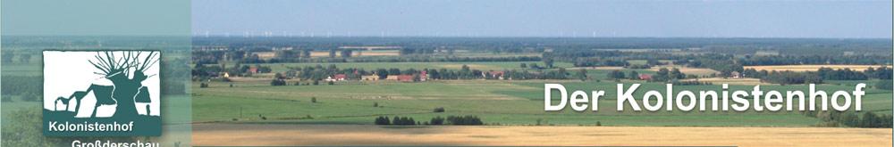 Kolonistenhof Großderschau