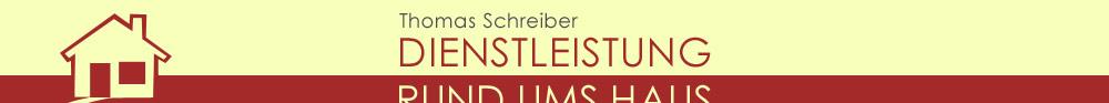 Dienstleistung rund ums Haus Thomas Schreiber