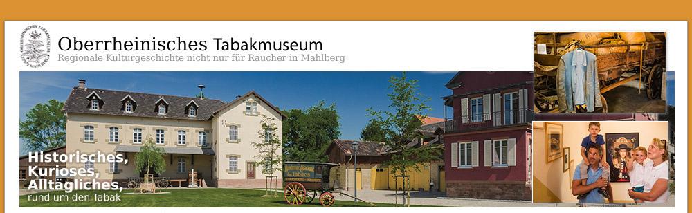 Oberrheinisches Tabakmuseum Mahlberg