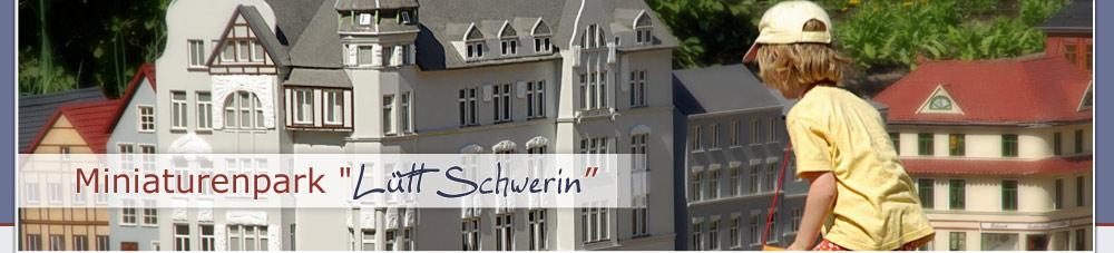 """Miniaturenpark """"Lütt Schwerin"""""""