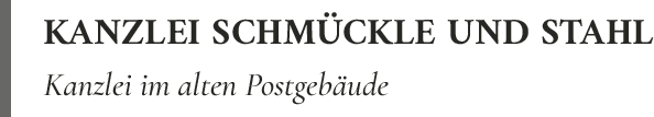 Rechtsanwaltskanzlei Bertin Schmückle