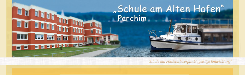 Schule am Alten Hafen Parchim, Schule mit Förderschwerpunkt geistige Entwicklung