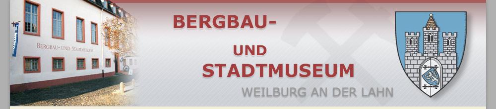 Bergbau- und Stadtmuseum Stadt Weilburg an der Lahn