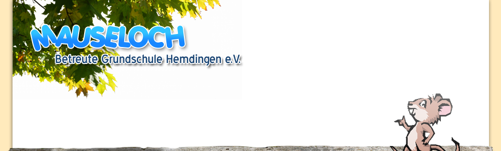 Mauseloch Betreute Grundschule Hemdingen e.V.