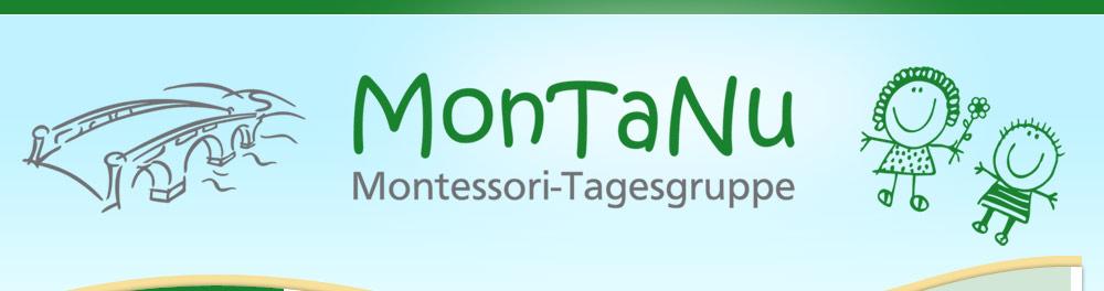 MonTaNu - Die Montessori-Tagesgruppe für Frühgeborene und andere Kinder