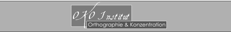 OKO Institut Orthographie u. Konzentration