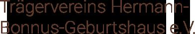 Trägerverein Hermann-Bonnus-Geburtshaus e.V.