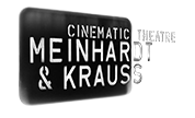 MEINHARDT & KRAUSS cinematic theatre