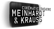 MEINHARDT & KRAUSS cinematic theatre