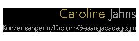 Konzertsängerin/Diplom-Gesangspädagogin Caroline Jahns