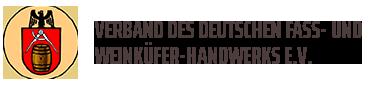 Verband des Deutschen Fass- und Weinküfer-Handwerks e.V.