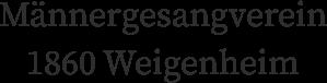 Männergesangverein 1860 Weigenheim