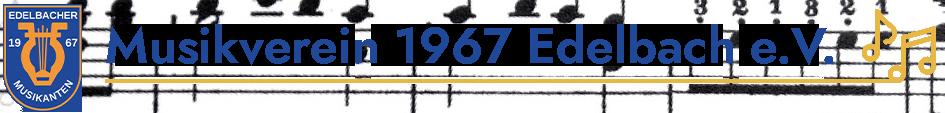 Musikverein 1967 Edelbach e.V.