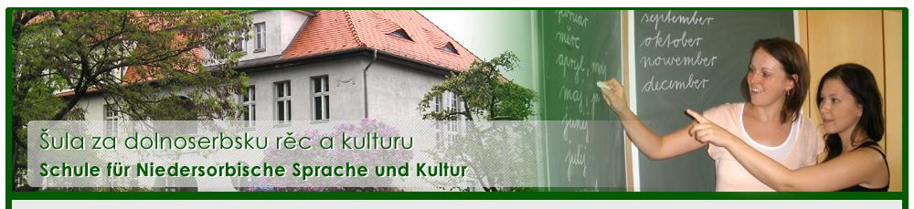 Schule für Niedersorbische Sprache und Kultur