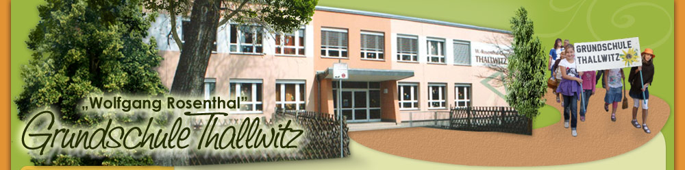 "Wolfgang Rosenthal Grundschule ""Thallwitz"""