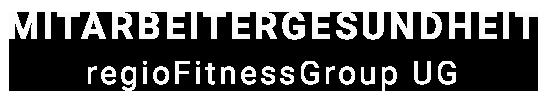 regioFitnessGroup - Betriebliches Gesundheitsmanagement