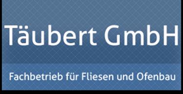 Täubert GmbH Fachbetrieb für Fliesen und Ofenbau
